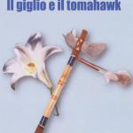 Il_giglio_e_il_tomahawk
