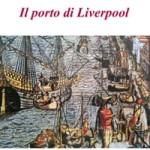 Il_porto_di_Liverpool