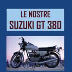 Le-nostre-Suzuki-GT380-Mario-Galieni