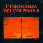 Linnocenza_del_colpevole