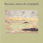 Ravenna_mucca_da_compagnia