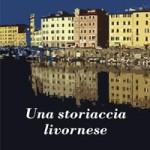 Una_storiaccia_livornese