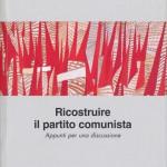 ricostruire_il_partito_comunista