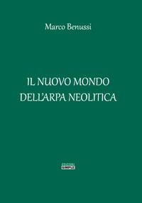Il_nuovo_mondo_dell'_arpa_neolitica