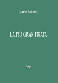 La_più_gran_figata
